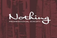 Check out Nothing by Dharma Type on Creative Market