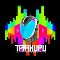 TRAKUPU MUSIC 2017 by Trakupu on SoundCloud