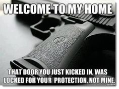 gun-control-welcome-to-my-home-political-humor