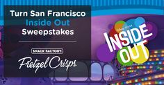 Enter The TURN SAN FRANCISCO INSIDE OUT Sweepstakes for your chance to win a FAMILY GETAWAY for 4 to SAN FRANCISCO http://pretzelcrisps.com/InsideOut