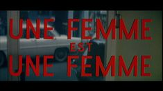 Une femme est une femme 1961 movie title