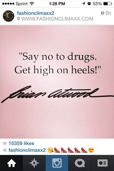 Shoe quotes, Brian Atwood