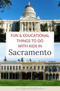 From exploring Sutter's Fort to panning for gold to visiting the California State Capitol, there are many fun things to do with kids! Read this article for the top things to do in Sacramento with kids. #Sacramento #California Northern California Travel, California History, Sacramento River, Sacramento California, California State Capitol, California Attractions, Underground Tour, Panning For Gold, Discovery Museum