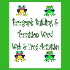 Basic Writing Skills Activities | Paragraph Building Activities – This digital download offers a 30-page PDF. It was created to help students understand the organizational structure or framework of written language. Without the added worry of handwriting, spelling, or generating ideas, young learners can practice sequencing and webbing ideas. Help Teaching, Creative Teaching, Teaching Ideas, Writing Strategies, Writing Skills, Frog Activities, Improve Writing, Transition Words, Social Emotional Development