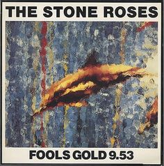 The Stone Roses - Fools Gold. My favourite record EVER