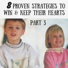 8 Proven Strategies to Win & Keep Their Hearts: Part 3