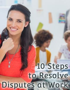 10 Steps to Resolve Disputes at Work #HRTips