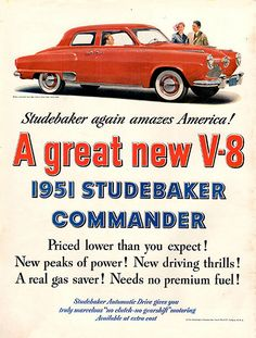 1951 Studebaker Commander Driver Original Car Print Ad -An original vintage 1951 advertisement.