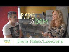 PAPO DO BEM - Patrícia Ayres fala sobre a Dieta Paleo/LowCarb