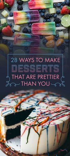 28 Ways To Make Desserts That Are Prettier Than You