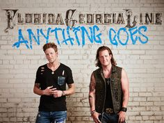 """ANYTHING GOES"" FOR FLORIDA GEORGIA LINE ON 10/14"