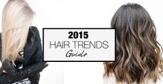 These are the hottest hair colour trends of 2015, so get your Pinterest finger ready! Babylights Hair Colour Trend Move over, ombre! There's a new hair colour trend in town, and it goes by the name…