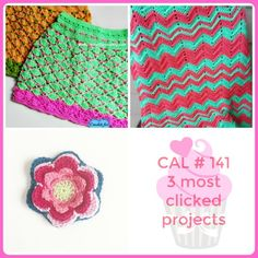 Welcome to CAL # 141! Thank you for being here and sharing your fab projects. Let's check out the top 3: # 1: Shelley's Crochet Shells Skirtfrom Crochet For You # 2: Chevron Flare Blanket from S
