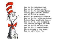 Apologies to Dr Seuss.  #auspol #tonyabbott