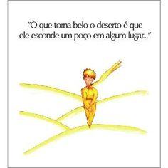Resultado de imagem para frases o pequen. The Little Prince, My Bible, Some Quotes, Quotations, Improve Yourself, Inspirational Quotes, Wisdom, Humor, Reading