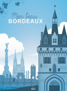 Bordeaux in blue! Wim 'wanted to present you the great places of the city of Gironde with a note of freshness! The stone bridge, the Cailhau door and many other emblematic images of our beautiful Gironde city! Paris Illustration, Travel Illustration, Photo Illustration, Saint Emilion, Graphic Design Posters, Poster Designs, Belle Villa, Urban Sketching, City Art