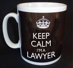 Keep calm I'm a Lawyer. (Tablero: Abogados) @Pinterest