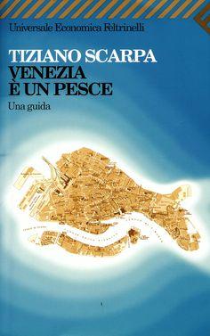 Venezia è un Pesce di Tiziano Scarpa  <3