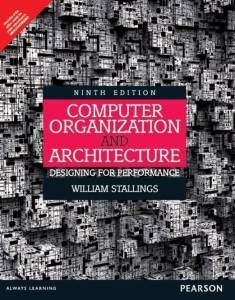 Pdf Computer Organization And Architecture Designing For Performance By William Stallings Book Computer Architecture Computer Basics Electronic Engineering