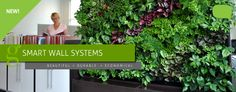 The leading provider of living green wall systems in North America.
