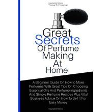 Great Secrets of perfume making at home Book $130.00