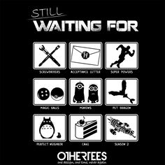 """Still waiting for"" by thehookshot Shirt on sale until 02 June on http://othertees.com Pin it for a chance at a FREE TEE! #harrypotter #doctorwho #totoro"