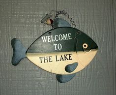 Welcome to the Lake....cute sign for the lake cottage