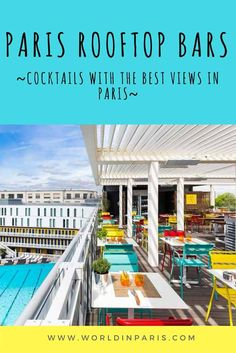 Check our best Paris rooftop bars, one of the best things to do in Paris, France when the weather is nice. Enjoy your cocktail with the best views in the French capital!