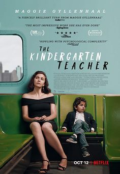 The Kindergarten Teacher Directed by Sara Colangelo. With Maggie Gyllenhaal, Gael García Bernal, Ato Blankson-Wood, Libya Pugh. A kindergarten teacher in New York becomes obsessed with one of her students whom she believes is a child prodigy. 2018 Movies, Hd Movies, Movie Tv, Movie Cast, Movies Online, Maggie Gyllenhaal, Netflix Movies To Watch, Good Movies To Watch, Movies Point