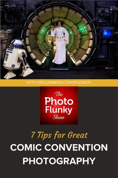 Elevate your comic convention photography with our 7 tips to get great photos at comic and science fiction events like Star Wars Celebration an Comic Con. With plenty of example photos, we'll show you how to navigate what you should and shouldn't do at comic conventions to come away with some fantastic photos.