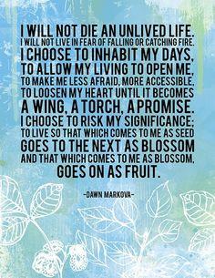 It's Dawna Markova, not Down Markova... but despite, the words are still beautiful.