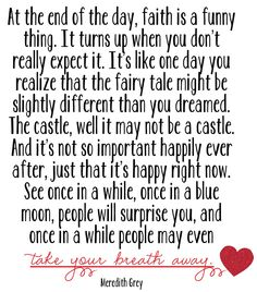 Meredith Grey Quote, Take Breath Away, Tiny Bits of Truth