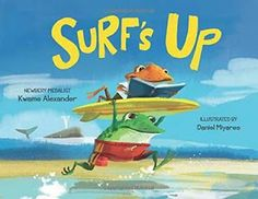 In a conversation this past week I even remarked given a choice I would rather be reading.  Surf's Up (North South Books, Inc., February 1, 2016) a brand new book by Newbery Medalist Kwame Alexander (The Crossover) with illustrations by Daniel Miyares (Float) is about more than a day of fun in the sun.  It's about sharing the jubilation found in reading.