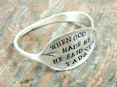 Items similar to Hand Stamped Vintage Silver Plated Spoon Bracelet, When God Made Me He Said Tada on Etsy Cutlery Art, Silverware Jewelry, Wire Jewelry, Jewelry Crafts, Bullet Jewelry, Jewlery, Metal Jewelry Making, Jewelry Necklaces, Gem Crafts