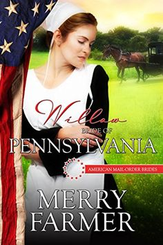 Willow: Bride of Pennsylvania (American Mail-Order Brides Series Book 2) by Merry Farmer http://www.amazon.com/dp/B017GM1VLQ/ref=cm_sw_r_pi_dp_GZ6twb1Y9F44T