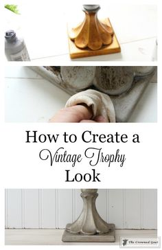 How to Create a Vintage Trophy Look - The Crowned Goat