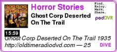 #UNCAT #PODCAST  Horror Stories    Ghost Corp Deserted On The Trail    LISTEN...  http://podDVR.COM/?c=5164e91a-3fc2-5719-d241-32843c311fb5