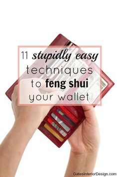 11 stupidly easy techniques to feng shui your wallet, and attract more expendable cash! #fengshui | GatesInteriorDesign.com