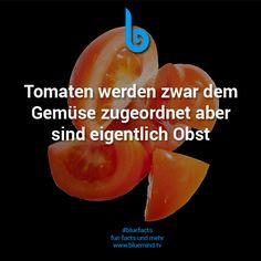 Tomaten werden zwar dem Gemüse zugeordnet aber sind eigentlich Obst; 10 unglaubliche Fakten, die du nicht glauben wirst # 2
