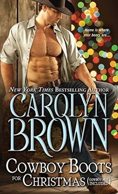 Cowboy Boots for Christmas: (Cowboy not included) (Burnt Boot, Texas Book 1) by Carolyn Brown, http://smile.amazon.com/dp/B00L5QGC1Y/ref=cm_sw_r_pi_dp_9fzVub0P7P686