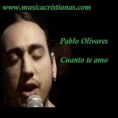 Pablo Olivares – Cuanto amó – Letras Cristianas