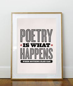 Poetry Quote // Charles Bukowski //Typography Poster // Letterpress Style // 11 x 17 // A3 // RIBBA 290 x 390mm on Etsy, $20.00
