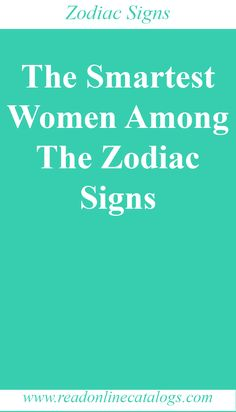 The Smartest Women Among The Zodiac Signs Zodiac Sign Traits, Zodiac Signs Astrology, Zodiac Memes, Zodiac Quotes, Aquarius Facts, Sagittarius Facts, Horoscope Capricorn, Pisces Zodiac