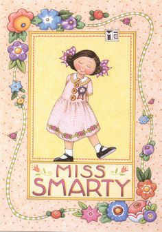 Miss Smarty. ©Mary Engelbreit