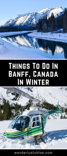 Things To Do In Banff Canada In Winter. Banff and the surrounding areas are an outdoor adventure playground in winter! From hiking, snow tubing and gondola rides, to hot springs, ice climbing and helicopter tours, there are plenty of great things to do in Banff, even for non-skiers who still fancy a winter holiday in Alberta, Canada | #alberta #canada #banff #iceclimbing #snowshoeing #rockymountains #explorecanada