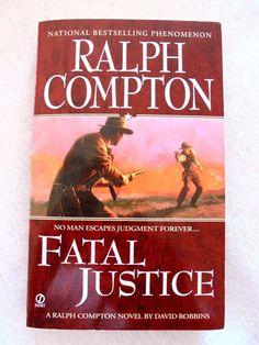 Fatal Justice A Ralph Compton Novel by David Robbins Paperback 2009