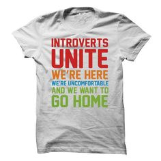 INTROVERTS UNITE T Shirts, Hoodies, Sweatshirts. BUY NOW ==►…