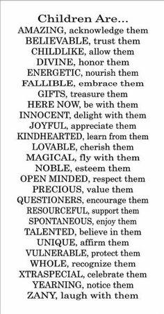 Children are amazing.