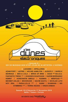 All about Les Dunes Electroniques and all the best music festivals around the world, including news, lineups, locations and tickets! Festivals Around The World, Music Festivals, Dune, Good Music, African