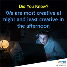 #DidYouKnow We are most creative at night and least creative in the afternoon!